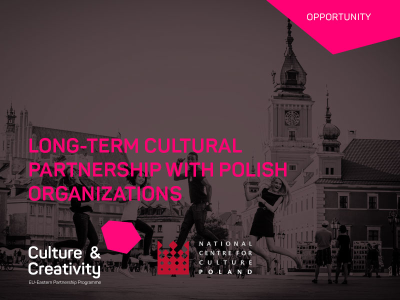 Open Call: EU-EaP Culture and Creativity Programme Study Tour and Partnership Programme with Poland