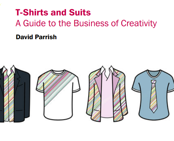 Book by David Perrysh 'T-Shirts and Suits: A Guide to the Business of Creativity'