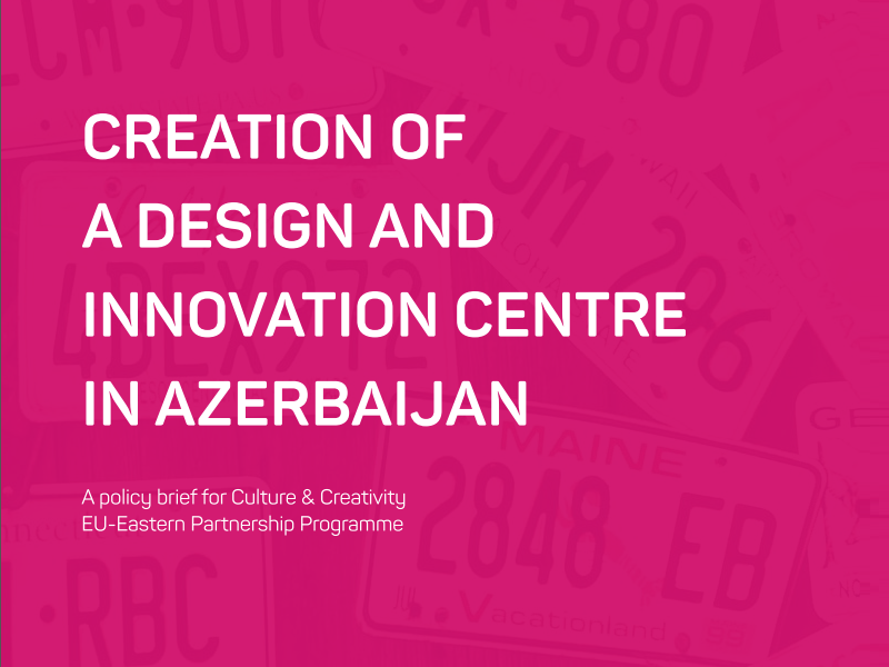 Creation of a Design and Innovation Centre in Azerbaijan