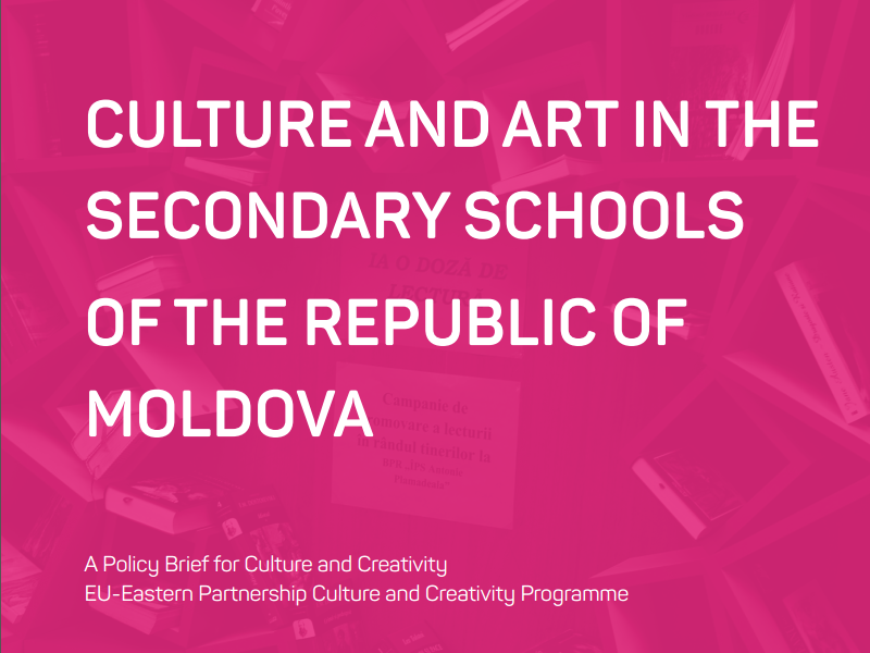 CULTURE AND ART IN THE SECONDARY SCHOOLS OF THE REPUBLIC OF MOLDOVA