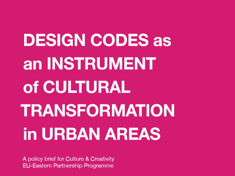 DESIGN CODES as an INSTRUMENT of CULTURAL TRANSFORMATION in URBAN AREAS
