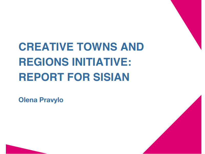 CREATIVE TOWNS AND REGIONS INITIATIVE: REPORT FOR SISIAN (Olena Pravylo)