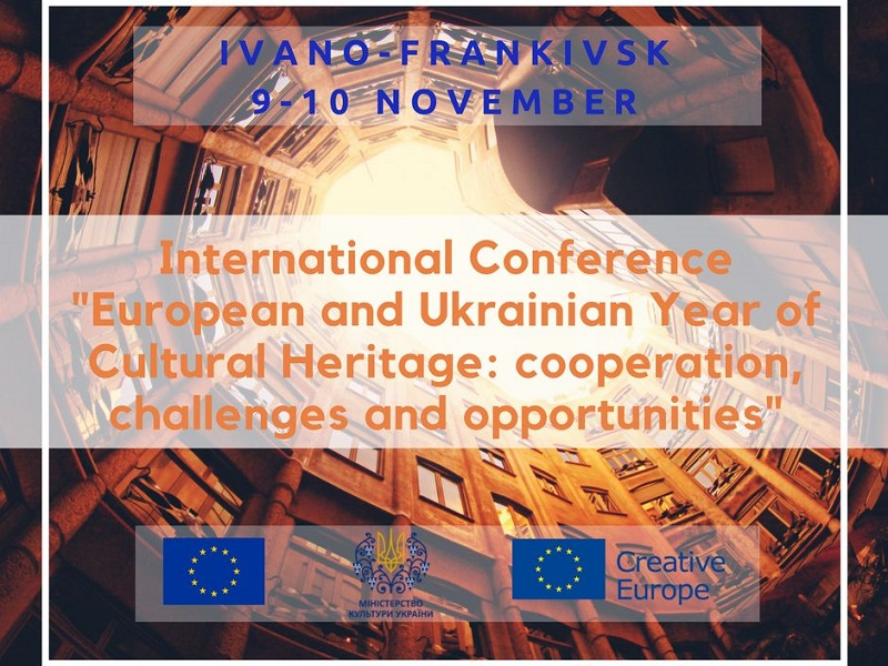 Conference  'European and Ukrainian Year of Cultural Heritage: Cooperation, Prospects, Challenges'